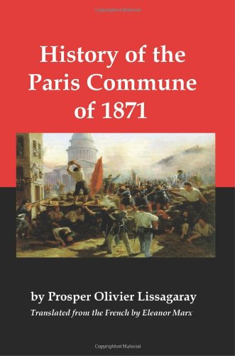 9780979181344: History of the Paris Commune of 1871