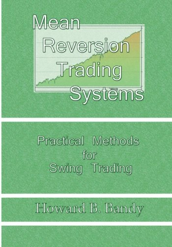 9780979183843: Mean Reversion Trading System: Practical Methods for Swing Trading