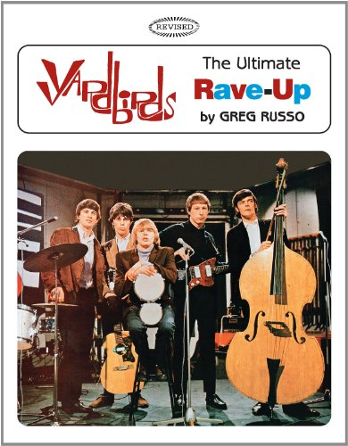 9780979184550: Yardbirds: The Ultimate Rave-Up