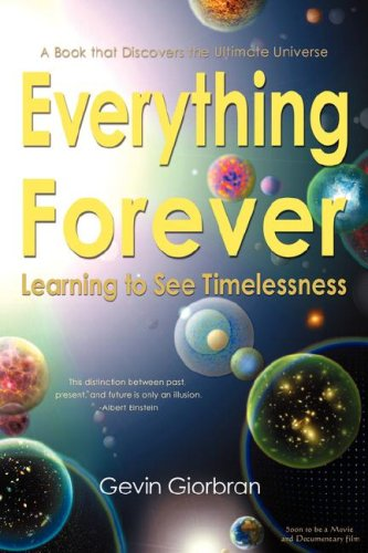 9780979186103: Everything Forever: Learning To See Timelessness