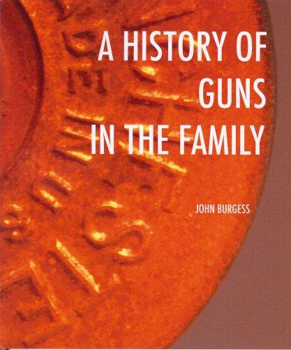 A History of Guns in the Family: John Burgess