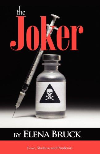 The Joker: Elena Bruck