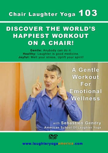9780979198045: Chair Laughter Yoga 103: A Gentle Workout for Emotional Wellness