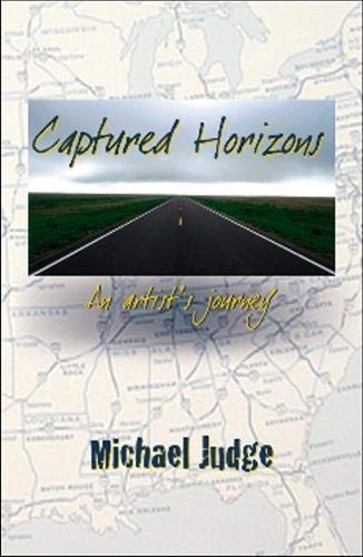 9780979201264: Captured Horizons: An Artist's Journey