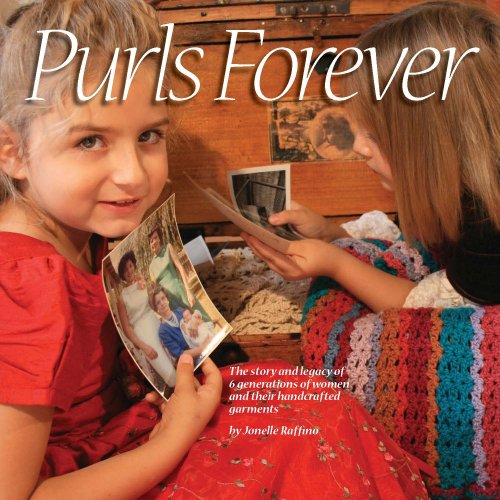 KNITTING} Purls Forever : The Story and Legacy of 6 Generations of Momen and Their Handcrafted ...
