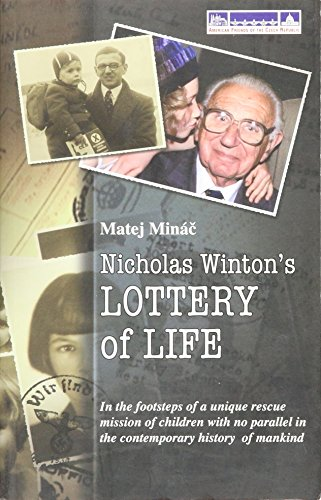 9780979202605: Nicholas Winton's Lottery of Life