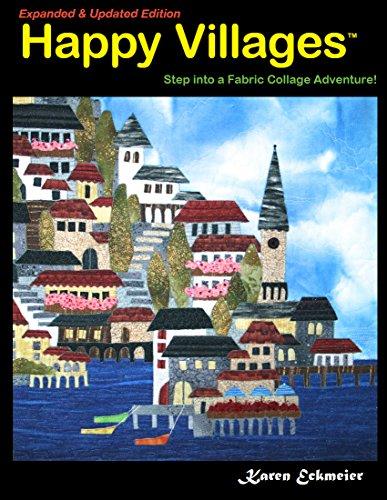 Happy Villages, Expanded & Updated Edition: Karen Eckmeier
