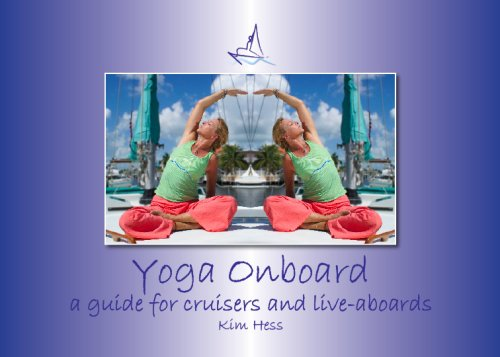 9780979204005: Yoga Onboard a guide for cruisers and live aboards BOOK