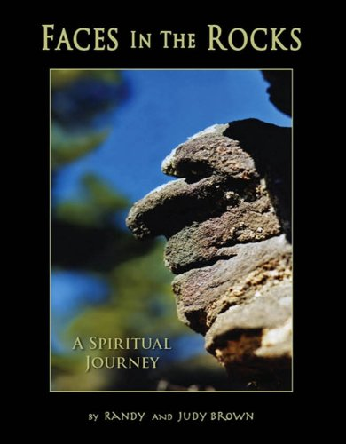 9780979208607: Faces in the Rocks... A Spiritual Journey.