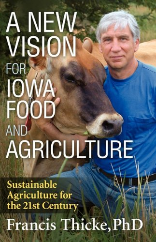 9780979210402: A New Vision for Iowa Food and Agriculture