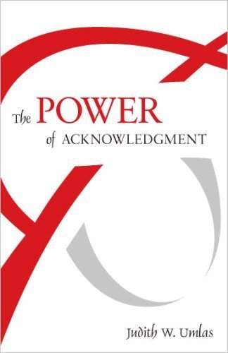 9780979215360: The Power of Acknowledgment