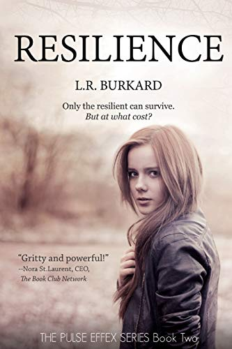 Resilience: The PULSE EFFEX SERIES: Book Two (Volume 2): Burkard, L.R.
