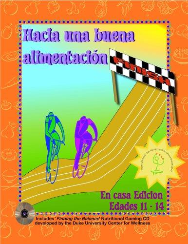 9780979215995: Hacia una buena alimentacion: Como llevar una vida saludable Edades 11 - 14 (Spanish Edition)