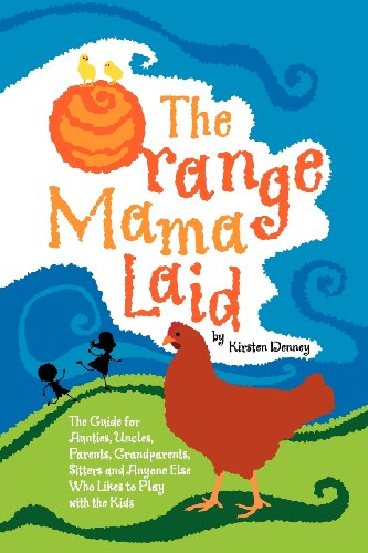 9780979219504: The Orange Mama Laid