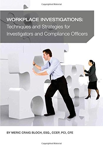 9780979221088: Workplace Investigations: Techniques and Strategies for Investigators and Compliance Officers