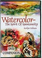 9780979221828: Watercolor-The Spirit of Spontaneity