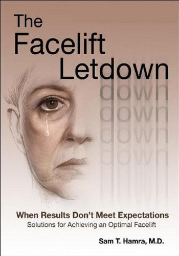 9780979224041: The Facelift Letdown: When Results Don't Meet Expectations