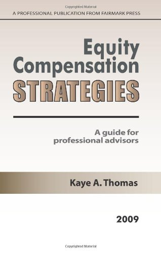 9780979224867: Equity Compensation Strategies 2009: A Guide For Professional Advisors