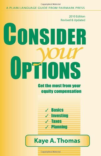 9780979224898: Consider Your Options: Get the Most from Your Equity Compensation