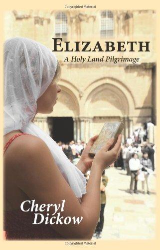 9780979225802: Elizabeth: A Holy Land Pilgrimage
