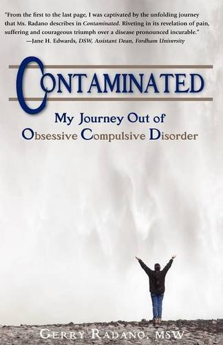 9780979228803: Contaminated, My Journey Out of Obsessive Compulsive Disorder