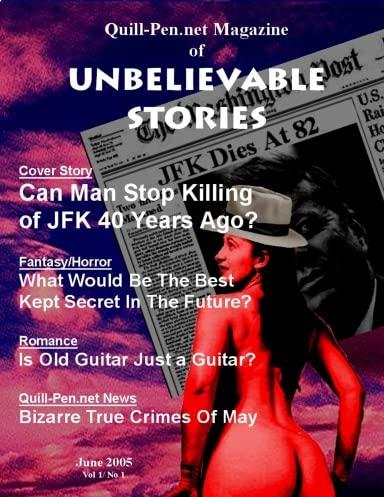 9780979229015: The Magazine of Unbelievable Stories: June 2005 Vol I No 1