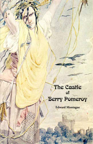 9780979233258: The Castle of Berry Pomeroy (Gothic Classics)