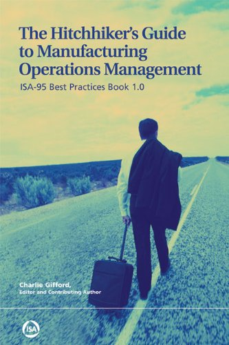 9780979234392: The Hitchhiker's Guide to Manufacturing Operations Management: ISA-95 Best Practices Book 1.0