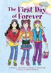 9780979236105: The First Day of Forever (Friends Forever Girls)