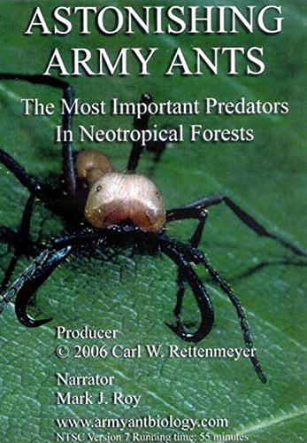 9780979236709: Astonishing Army Ants: The Most Important Predators in Neotropical Forests
