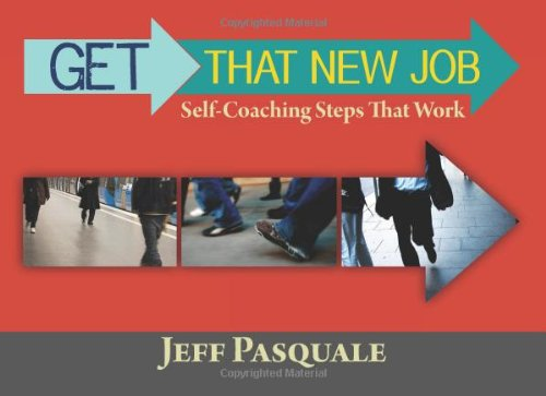 9780979237874: Get That New Job: (Self-Coaching Steps That Work) (Volume 1)