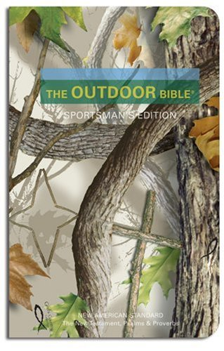 9780979239441: Outdoor Bible New Testament with Psalms and Proverbs-NASB-Sportsman's