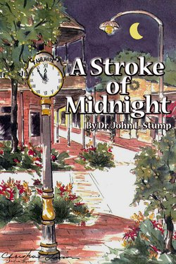 A Stroke of Midnight: Out of the: Stump, Dr. John
