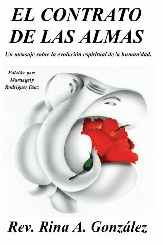 9780979240812: El Contrato de las Almas: Un mensaje sobre la evolución espiritual de la humanidad: Volume 1