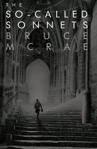 The So-Called Sonnets: Bruce McRae
