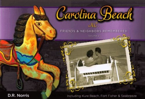 9780979243110: Carolina Beach, NC: Friends & Neighbors Remembered