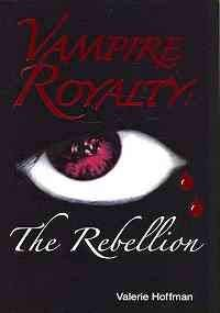 9780979247613: Vampire Royalty: The Rebellion