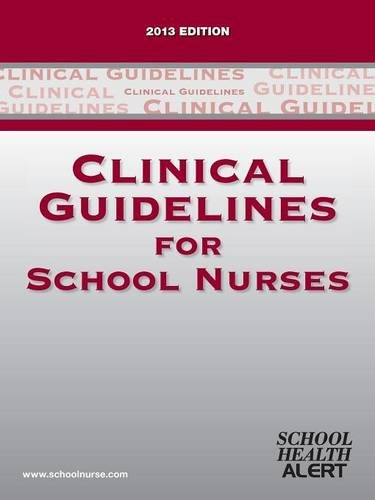 9780979249747: Clinical Guidelines for School Nurses