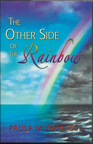 The Other Side of the Rainbow: Paula M. Narcisse