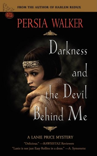 9780979253829: DARKNESS AND THE DEVIL BEHIND ME: A LANIE PRICE MYSTERY