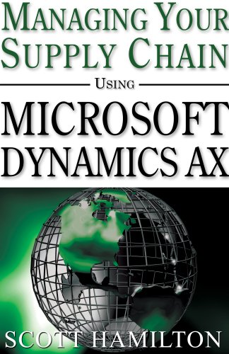 9780979255205: Managing Your Supply Chain Using Microsoft Dynamics AX 4.0