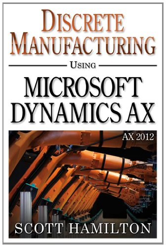 9780979255250: Discrete Manufacturing using Microsoft Dynamics AX 2012