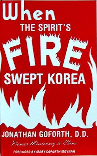 9780979256226: When the Spirit's Fire Swept Korea