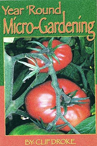 9780979257278: Year 'Round Micro-Gardening