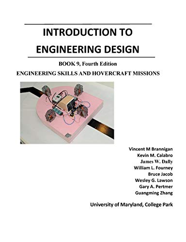 Introduction to Engineering Design: Book 9, Fourth: Vincent M Brannigan