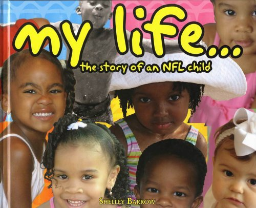 9780979264702: My Life: The Story of a NFL Child