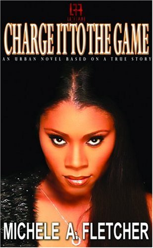 9780979265600: Charge it to the Game ( La Femme Fatale Publishing )
