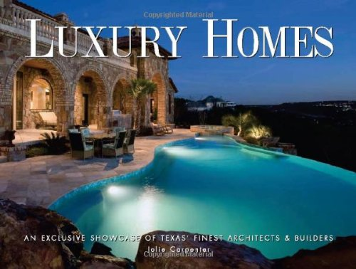 9780979265839: Luxury Homes of Texas: An Exclusive Showcase of Texas' Finest Architects & Builders