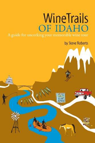 WineTrails of Idaho: Steve Roberts