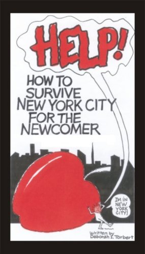 9780979270437: How to Survive New York City for the Newcomer